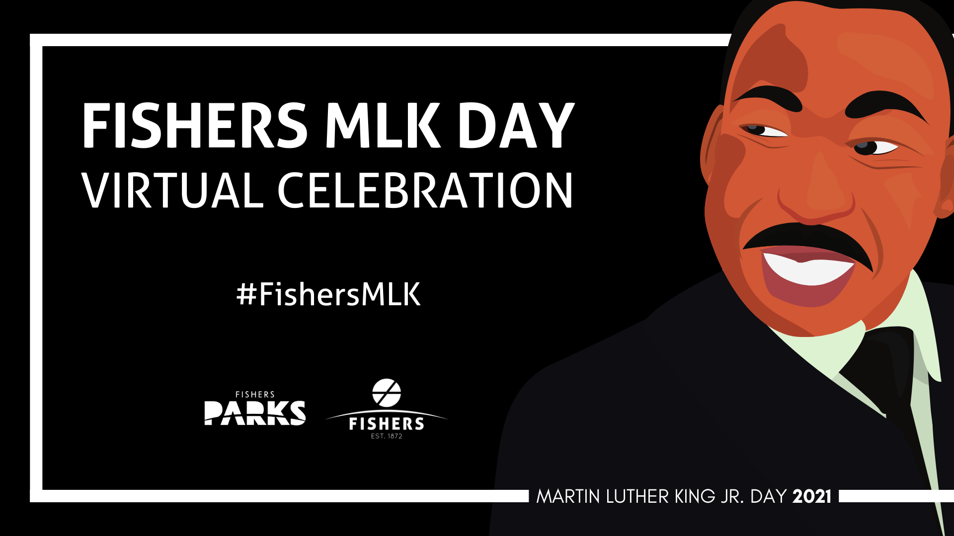 FISHERS MLK DAY VIRTUAL CELEBRATION #FISHERSMLK