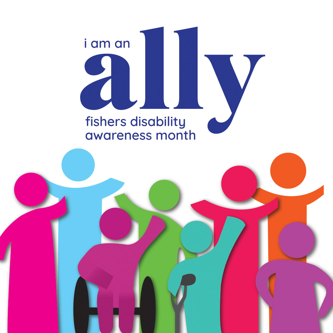 i am an ally Fishers Disability Awareness Month
