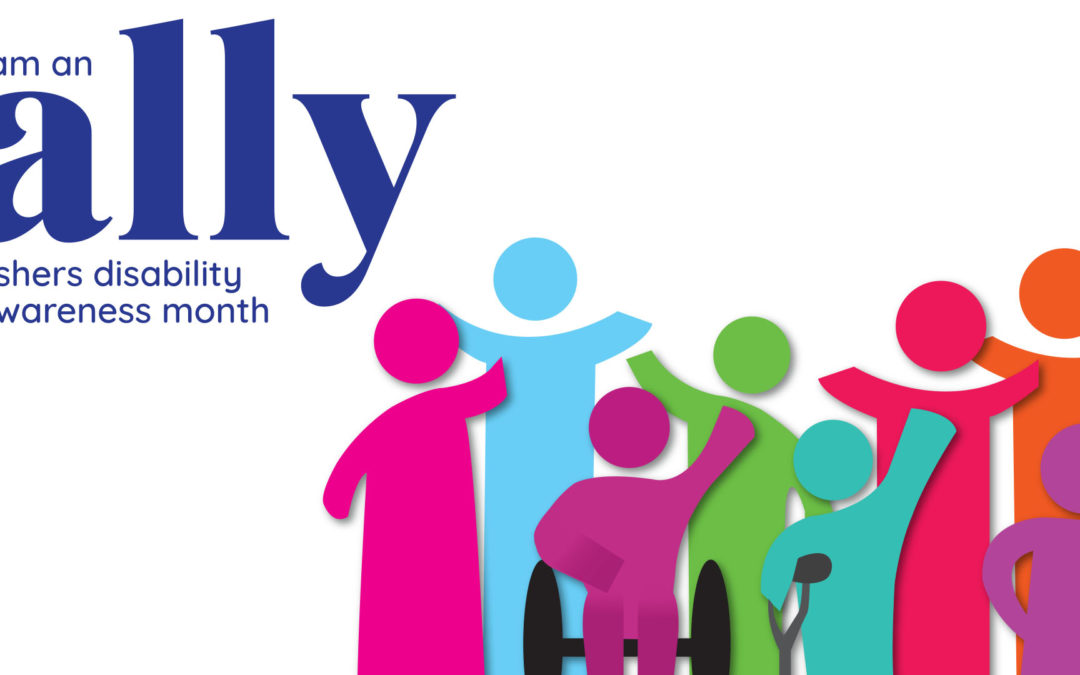 Disability Awareness Month: Be An Ally for Disability Inclusion