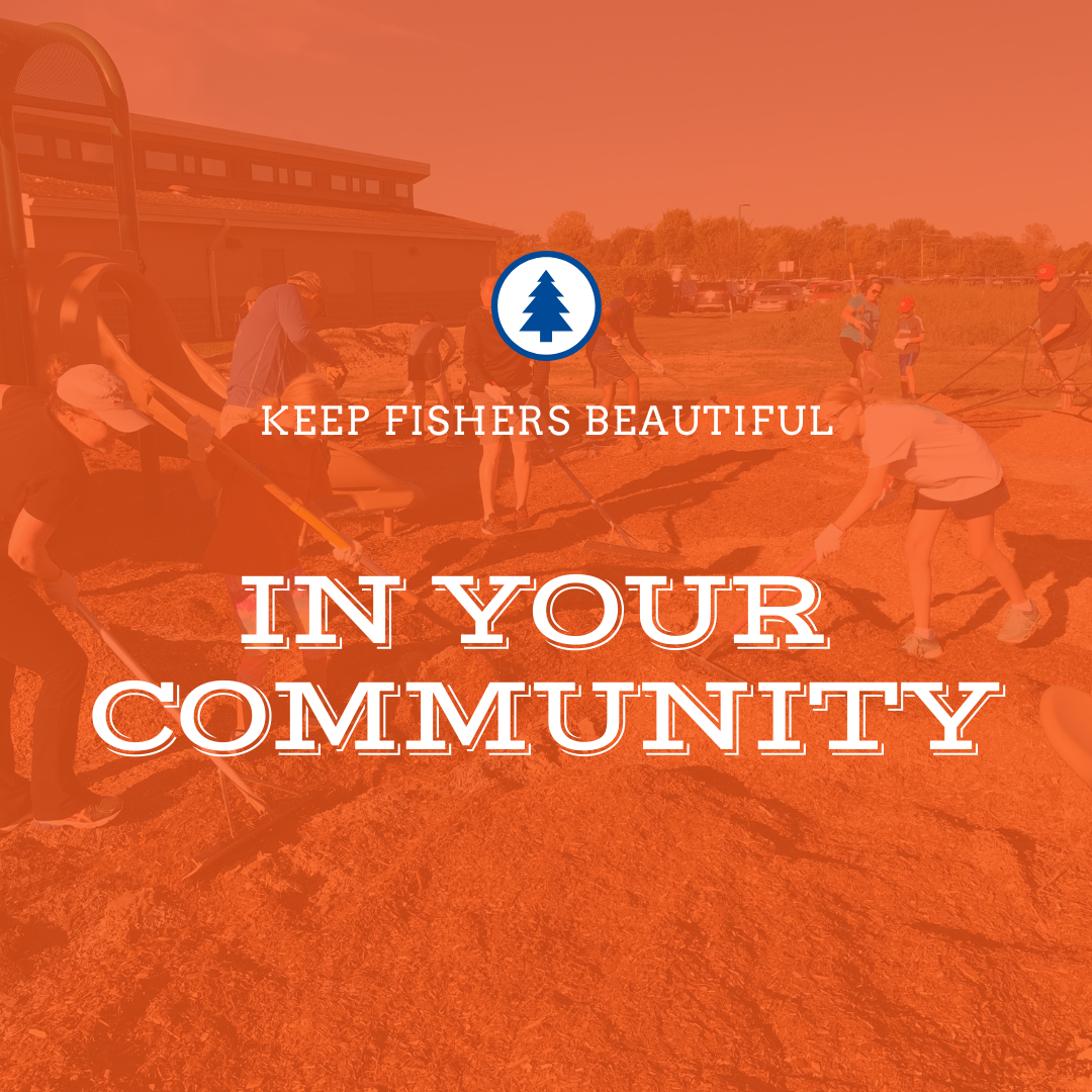 keep fishers beautiful in your community