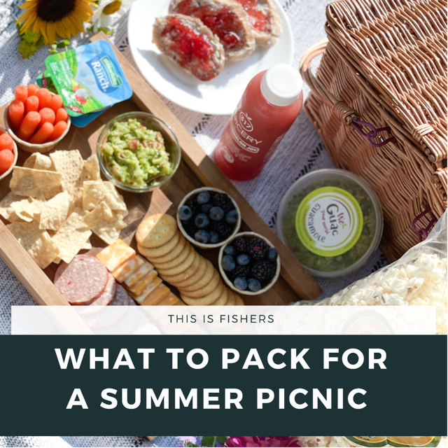 a picture of a picnic and a graphic in front that says: this is fishers, what to pack for a summer picnic
