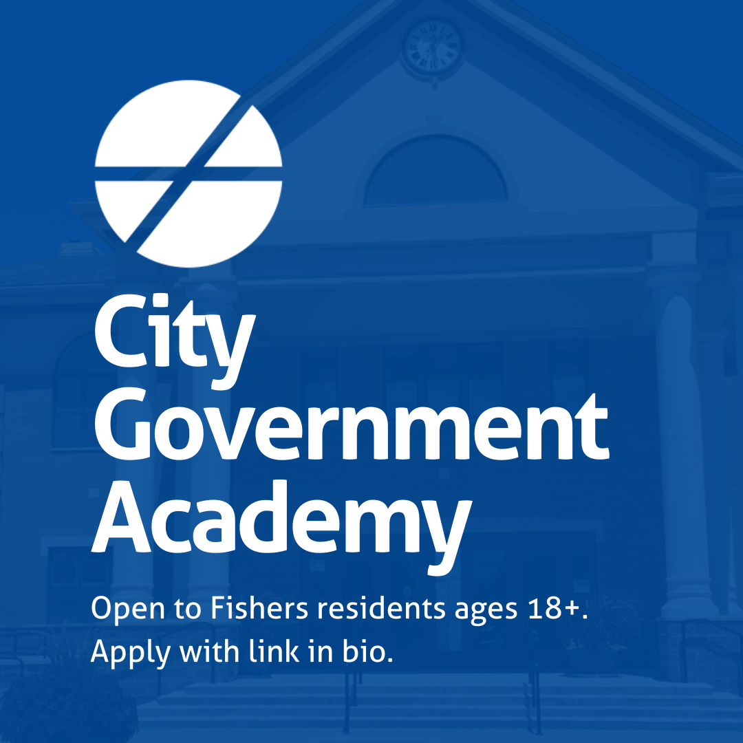 city government academy Open to Fishers residents ages 18+. Apply with link in bio.