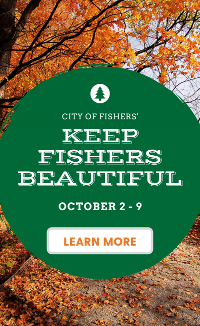 city of fishers keep fishers beautiful October 2-9